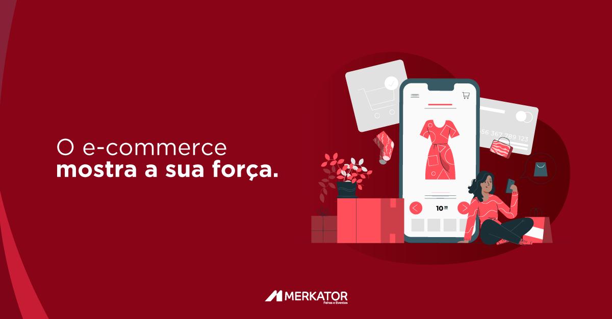 O e-commerce mostra a sua força