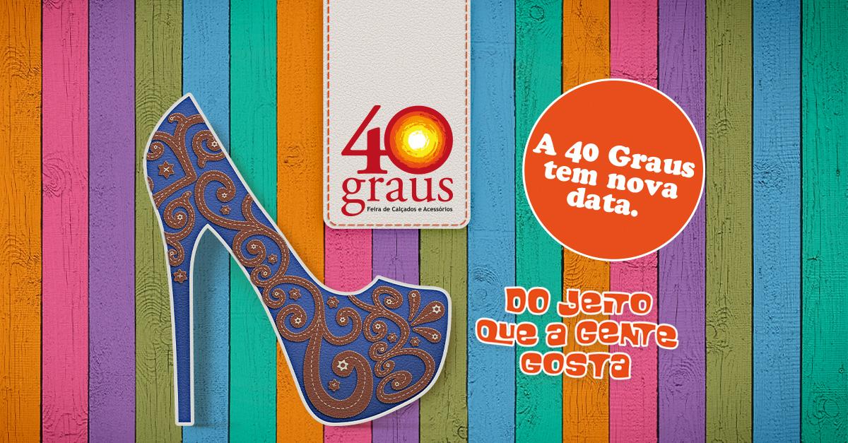 A 40 Graus tem nova data!