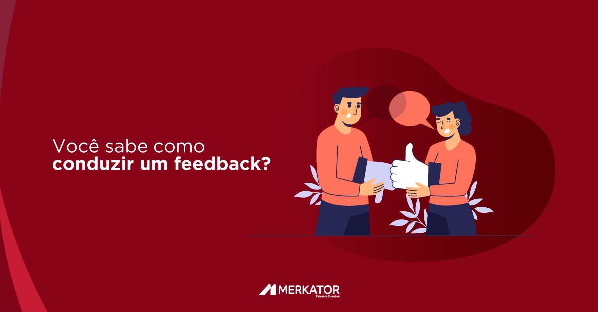 Você sabe como conduzir um feedback?